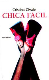 Chica fácil de la escritora Cristina Civale